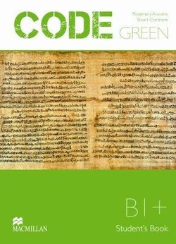 Code Green B1+ Student's Book ISBN: 9789604472932