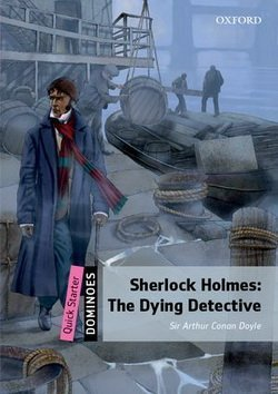Adolescents & Adults: Beginner Winner: Sherlock Holmes: The Dying Detective