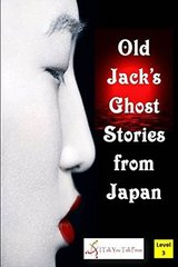Old Jack's Ghost Stories from Japan