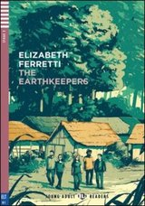 Adolescents and Adults: Intermediate Finalist: The EarthKeepers
