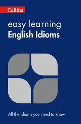Collins Easy Learning English Idioms ISBN: 9780007340651