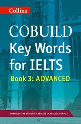 Collins COBUILD Key Words for IELTS Book 3 Advanced ISBN: 9780007365470