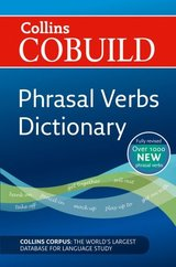 Collins COBUILD Phrasal Verbs Dictionary (New Edition) ISBN: 9780007435487