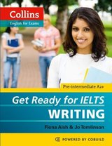 Collins Get Ready for IELTS Writing ISBN: 9780007460656