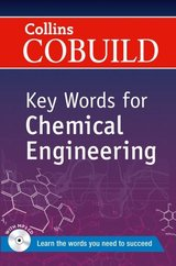 Collins COBUILD Key Words for Chemical Engineering ISBN: 9780007489770