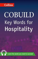 Collins COBUILD Key Words for Hospitality ISBN: 9780007489817