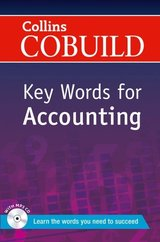 Collins COBUILD Key Words for Accounting ISBN: 9780007489824