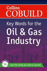 Collins COBUILD Key Words for the Oil and Gas Industry ISBN: 9780007490295