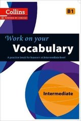 Collins Work on Your Vocabulary Intermediate (B1)