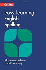 Collins Easy Learning English Spelling (2nd Edition) ISBN: 9780008100810
