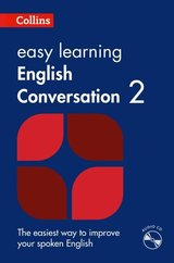 Collins Easy Learning English Conversation (2nd Edition): Book 2 with Audio CD ISBN: 9780008101756