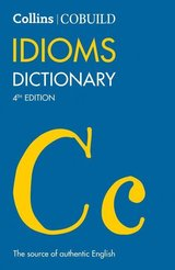 Collins COBUILD Idioms Dictionary (4th Edition) ISBN: 9780008375454