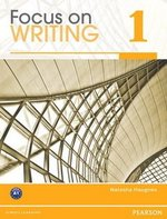 Focus on Writing 1 Student Book with ProofWriter ISBN: 9780132313506