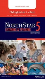 NorthStar (4th Edition) Listening & Speaking 5 (eText with MyEnglishLab) ISBN: 9780133382228