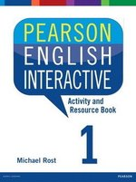 Pearson English Interactive 1 (A1 / Beginner) Activity & Resource Book ISBN: 9780133835304