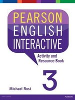 Pearson English Interactive 3 (B1+ / Intermediate) Activity & Resource Book ISBN: 9780133835366