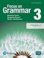 Focus on Grammar (5th Edition) 3 Intermediate Student Book with MyEnglishLab ISBN: 9780133854886
