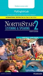NorthStar (4th Edition) Listening & Speaking 2 MyEnglishLab Internet Access Card ISBN: 9780134078250