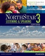 NorthStar (4th Edition) Listening & Speaking 3 Student Book with Interactive Student Book & MyEnglishLab ISBN: 9780134280820