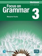 Focus on Grammar (5th Edition) 3 Intermediate Workbook ISBN: 9780134579597