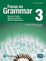 Focus on Grammar (5th Edition) 3 Intermediate Student Book with Essential Online Resources ISBN: 9780134583297
