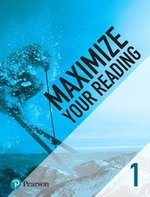 Maximize Your Reading 1 Elementary ISBN: 9780134661391