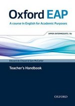 Oxford EAP (English for Academic Purposes) B2 Upper Intermediate Teacher's Book with DVD & Audio CD ISBN: 9780194001830