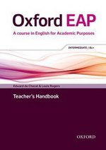 Oxford EAP (English for Academic Purposes) B1+ Intermediate Teacher's Book with DVD-ROM ISBN: 9780194002028