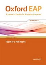 Oxford EAP (English for Academic Purposes) A2 Elementary Teacher's Book with DVD ISBN: 9780194002103