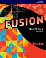 Fusion Starter Student's Book ISBN: 9780194016599