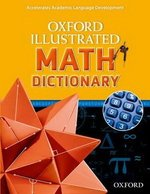 Oxford Illustrated Math Dictionary ISBN: 9780194071284