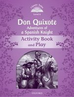 CT4 (2nd Edition) Don Quixote, Adventures of a Spanish Knight Activity Book & Play ISBN: 9780194100236