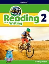 Oxford Skills World 2 Reading with Writing Student's Book / Workbook ISBN: 9780194113489