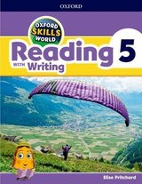 Oxford Skills World 5 Reading with Writing Student's Book / Workbook ISBN: 9780194113540
