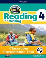 Oxford Skills World 4 Reading with Writing Classroom Presentation Tool ISBN: 9780194115513