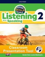 Oxford Skills World 2 Listening with Speaking Classroom Presentation Tool ISBN: 9780194115643