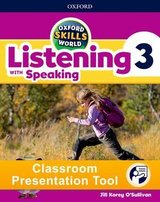 Oxford Skills World 3 Listening with Speaking Classroom Presentation Tool ISBN: 9780194115674