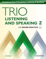 Trio Listening and Speaking 2 Student's Book with Online Practice ISBN: 9780194203074