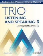 Trio Listening and Speaking 3 Student's Book with Online Practice ISBN: 9780194203081