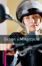 OBL Starter Girl on a Motorcycle ISBN: 9780194234221