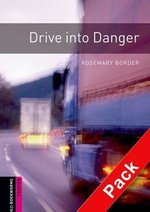 OBL Starter Drive Into Danger Book with Audio CD ISBN: 9780194234399