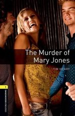 OBL Playscripts 1 The Murder of Mary Jones with MP3 Audio Download ISBN: 9780194637411