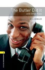 OBL Playscripts 1 The Butler Did It and Other Plays with MP3 Audio Download ISBN: 9780194637480