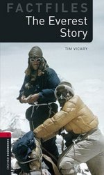 OBL Factfiles 3 The Everest Story ISBN: 9780194236430