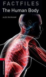 OBL Factfiles 3 The Human Body with Audio CD ISBN: 9780194236676
