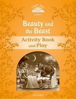 CT5 (2nd Edition) Beauty and the Beast Activity Book and Play ISBN: 9780194239394