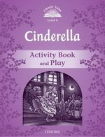 CT4 (2nd Edition) Cinderella Activity Book and Play ISBN: 9780194239431