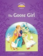 CT4 (2nd Edition) The Goose Girl ISBN: 9780194239462
