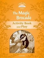 CT5 (2nd Edition) The Magic Brocade Activity Book and Play ISBN: 9780194239639