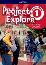 Project Explore 1 Student's Book ISBN: 9780194255707